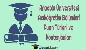 anadolu-üniversitesi-açıköğretim-puan-türleri-kontenjanları