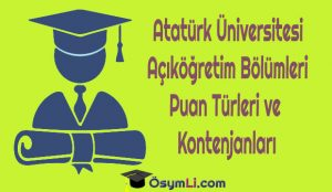 atatürk-üniversitesi-puan-türleri-kontenjanları
