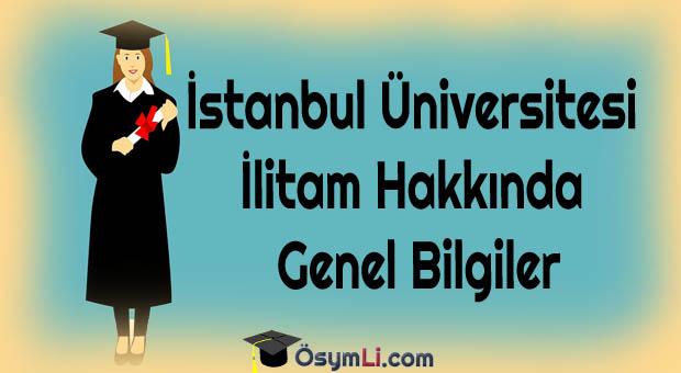 İstanbul-Üniversitesi-İlitam-Hakkında-Genel-Bilgiler