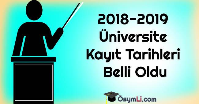 2018-2019-Üniversite-Kayıt-Tarihleri-Belli-Oldu
