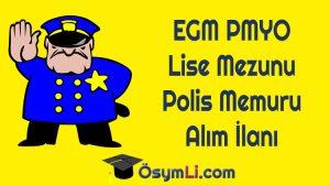 EGM-PMYO-Lise-Mezunu-Polis-Memuru-Alım-İlanı