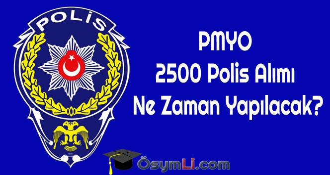 PMYO-2500-Polis-Alımı-Ne-Zaman-Yapılacak