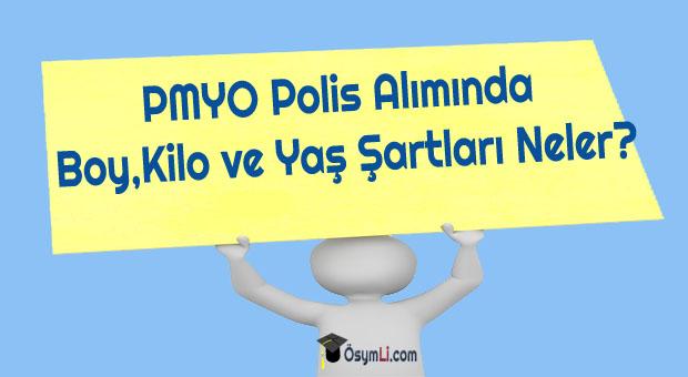 PMYO-Polis-Alımında-Boy-Kilo-ve-Yaş-Şartları-Neler