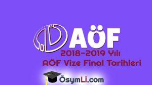2018-2019-Yılı-AÖF-Vize-Final-Tarihleri