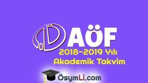 2018-2019-Yılı-Anadolu-Üniversitesi-AÖF-Akademik-Takvim