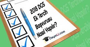 2018-DGS-Ek-Tercih-Başvurusu-Nasıl-Yapılır