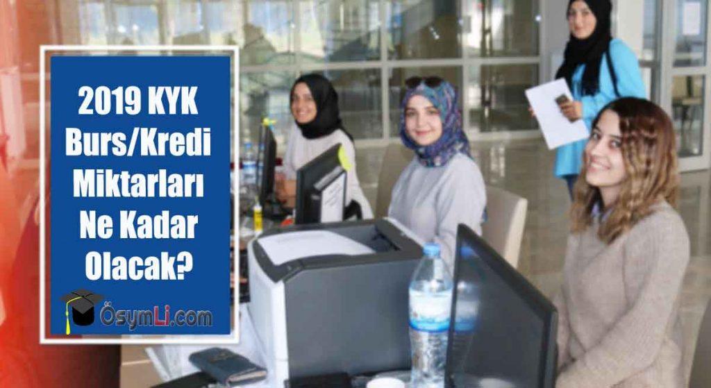 2019-KYK-Burs-Kredi-Miktarları-Ne-Kadar-Olacak