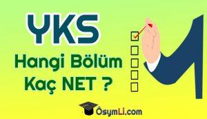 yks_hangi_bolum_kac_net