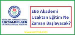 EBS_Akademi_Uzaktan Egitim_Ne_Zaman_Baslayacak
