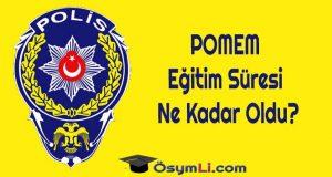 POMEM_egitim_Süresi_Ne_Kadar_Oldu