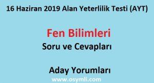 16-haziran-2019-ayt-fenbilimleri-soru-ve-cevaplari-aday-yorumlari