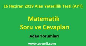 16-haziran-2019-ayt-matematik-soru-ve-cevaplari-aday-yorumlari