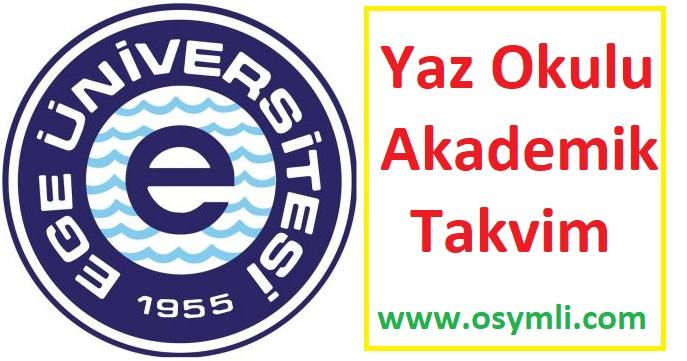 Ege-Üniversitesi-yaz-okulu-akademik-takvim