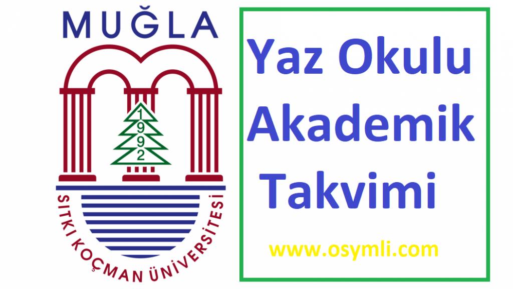 Muğla-Sıtkı-Koçman-Üniversitesi-yaz-okulu-akademik-takvimi