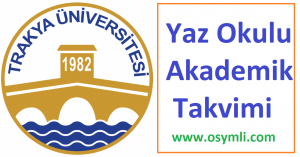 Trakya-Üniversitesi-yaz-okulu-akademik-takvimi