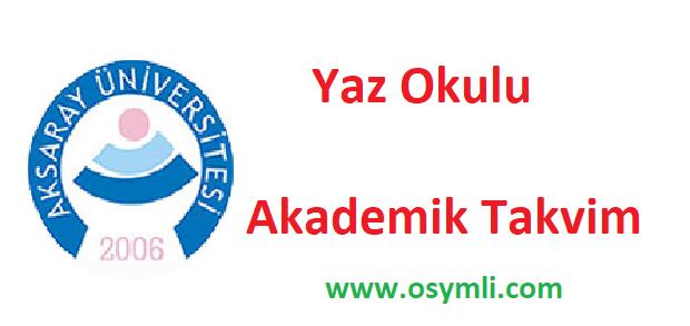 aksaray üniversitesi-yaz-okulu-akademik-takvim