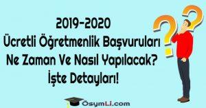 2019-2020-ücretli-öğretmenlik-başvuruları-ne-zaman-ve-nasıl-yapılacak-işte-detayları
