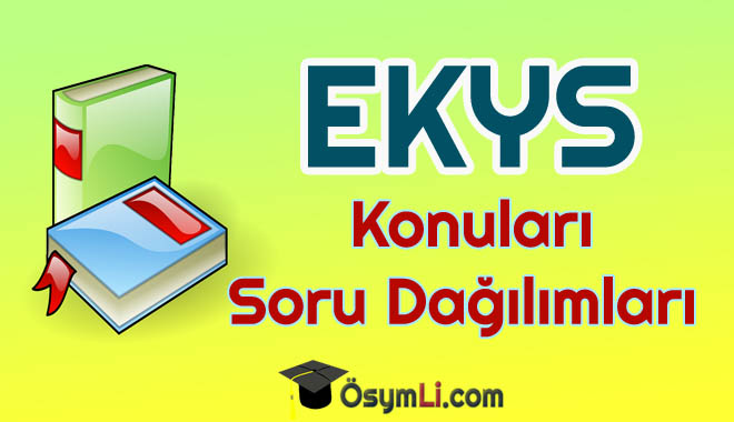 ekys_konulari_soru_dagilimleri_soru_sayilari