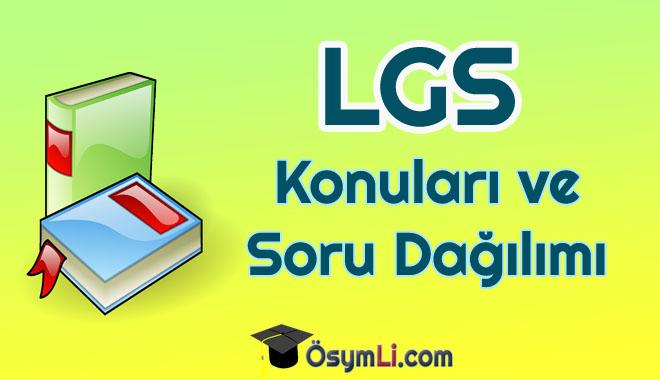 lgs-konulari-soru-dagilimi-turkce-matematik-fen-inkilap-ingilizce