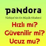 pandora_kitap_guvenilir_mi_ucuz_mu