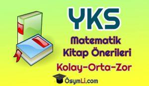 yks_tyt_ayt_matematik_zor_kolay_orta_seviye_soru_bankasi_konu_anlatimi_kaynak_onerileri