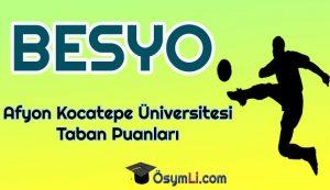 afyon_kocatepe_universitesi_Besyo_Taban_Puanlari_2020