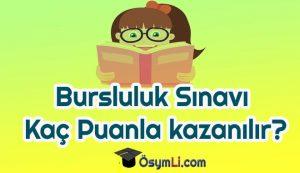 bursluluk_kac_puanla_kazanilir