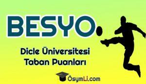 diyarbakir_dicle_universitesi_Besyo_Taban_Puanlari_2020