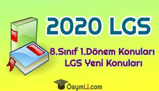 2020_lgs_1_donem_konulari_8_sinif_yeni_lgs_konulari