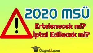 2020_msu_iptal_edilecek_mi_msu_ertelenecekmi