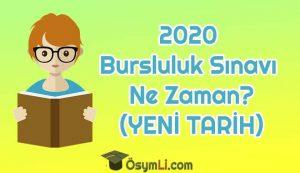 2020_bursluluk_sinavi_ne_zaman_yapilaca_yeni_tarihi