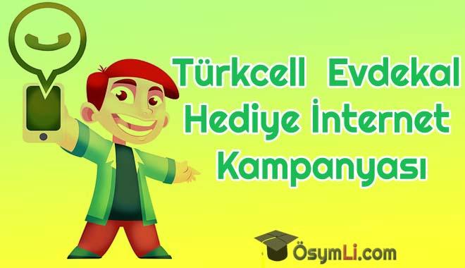 Turkcell_Evdekal_Hediye_İnternet_Kampanyasi