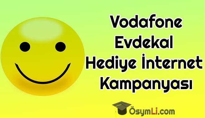 vodafone_Evdekal_Hediye_İnternet_Kampanyasi